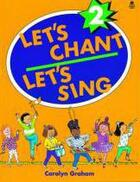 Couverture du livre « Let'S Chant Let'S Sing T.2 » de Carolyn Graham aux éditions Oxford University Press