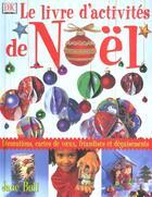 Couverture du livre « Livre D'Activites De Noel » de Jane Bull aux éditions Dorling Kindersley