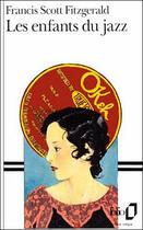 Couverture du livre « Les enfants du jazz » de Francis Scott Fitzgerald aux éditions Gallimard