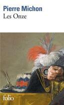 Couverture du livre « Les onze » de Pierre Michon aux éditions Gallimard