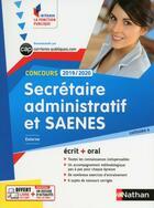 Couverture du livre « Secrétaire administratif et SAENES ; CAP ; concours (édition 2019/2020) » de Collectif aux éditions Nathan