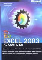 Couverture du livre « Excel 2003 Au Quotidien ; Techniques Avancees » de Craig Stinson et Mark Dodge aux éditions Microsoft Press