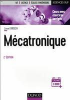 Couverture du livre « Mécatronique (2e édition) » de Lionel Birglen aux éditions Dunod