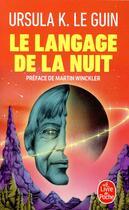 Couverture du livre « Le langage de la nuit » de Ursula K. Le Guin aux éditions Lgf