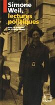 Couverture du livre « Simone Weil, lectures politiques » de Valerie Gerard aux éditions Rue D'ulm