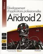 Couverture du livre « Développement d'applications professionnelles Android 2 » de Reto Meier aux éditions Pearson