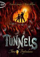 Couverture du livre « Tunnels t.2 ; profondeurs » de Roderick Gordon et Brian Williams aux éditions Michel Lafon Poche