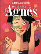 Couverture du livre « Les carnets d'Agnès » de Agnes Abecassis aux éditions Hugo Bd