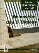 Couverture du livre « De novèlas dau dr diglòss » de Robert Perrotto-Andre aux éditions Ieo Edicions