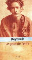 Couverture du livre « Le griot de l'émir » de Beyrouk aux éditions Elyzad