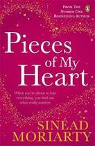 Couverture du livre « Pieces of my heart » de Sinead Moriarty aux éditions Adult Pbs