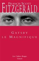 Couverture du livre « Gatsby le magnifique » de Francis Scott Fitzgerald aux éditions Grasset Et Fasquelle