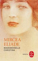 Couverture du livre « Mademoiselle Christina » de Mircea Eliade aux éditions Lgf