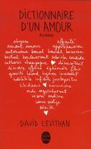 Couverture du livre « Dictionnaire d'un amour » de David Levithan aux éditions Lgf