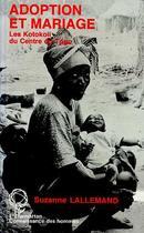 Couverture du livre « Adoption Et Mariage » de Suzanne Lallemand aux éditions L'harmattan