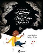 Couverture du livre « Comme un million de papillons noirs » de Barbara Brun et Laura Nsafou aux éditions Cambourakis