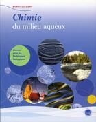 Couverture du livre « Chimie du milieu aqueux » de Mireille Guay aux éditions Cheneliere Mcgraw-hill