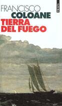 Couverture du livre « Tierra Del Fuego » de Francisco Coloane aux éditions Points