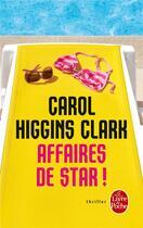 Couverture du livre « Affaires de star ! » de Carol Higgins Clark aux éditions Lgf