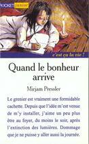 Couverture du livre « Quand Le Bonheur Arrive » de Pressler Mirjan aux éditions Pocket