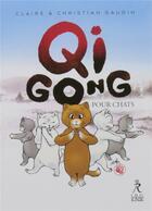 Couverture du livre « Qi gong pour chats » de Christian Gaudin et Claire Gaudin aux éditions Relie