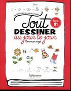 Couverture du livre « Tout dessiner au jour le jour » de Kamo aux éditions Marabout
