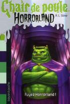 Couverture du livre « Chair de poule ; Horrorland t.11 ; fuyez Horrorland ! » de R. L. Stine et Steve Scott aux éditions Bayard Jeunesse
