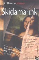 Couverture du livre « Skidamarink » de Guillaume Musso aux éditions Anne Carriere