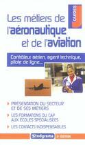 Couverture du livre « Metiers de l'aeronautique et de l'aviation 3e edition (3e édition) » de Bienaime H aux éditions Studyrama