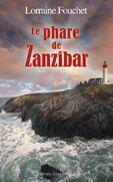 Couverture du livre « Le phare de Zanzibar » de Lorraine Fouchet aux éditions Libra Diffusio
