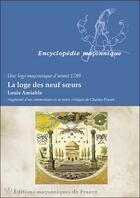 Couverture du livre « La loge des neuf soeurs ; une loge maçonnique d'avant 1789 » de Charles Porset et Louis Amiable aux éditions Edimaf