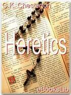 Couverture du livre « Heretics » de G.K. Chesterton aux éditions Ebookslib