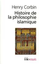 Couverture du livre « Histoire de la philosophie islamique » de Henry Corbin aux éditions Gallimard