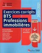 Couverture du livre « Exercices corrigés BTS Professions immobilières (édition 2020/2021) » de Collectif et Patrice Battistini aux éditions Gualino