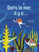 Couverture du livre « Dans la mer, il y a... » de Remi Saillard et Pierre Grosz aux éditions Mango