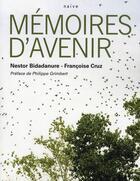 Couverture du livre « Mémoires d'avenir » de Francoise Cruz et Nestor Bidadanure aux éditions Naive