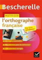 Couverture du livre « Maîtriser l'orthographe française » de Sandrine Girard aux éditions Hatier