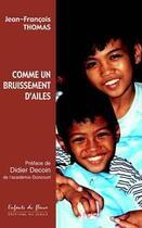 Couverture du livre « Comme Un Bruissement D'Ailes » de Jean-Francois Thomas aux éditions Jubile