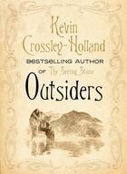 Couverture du livre « Outsiders » de Kevin Crossley-Holland aux éditions Orion Digital