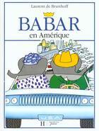 Couverture du livre « Babar en amerique » de Brunhoff Jean aux éditions Hachette Jeunesse