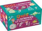 Couverture du livre « Le quiz des sciences et inventions » de Anne Royer et Patrick Chenot et Siroy aux éditions Larousse