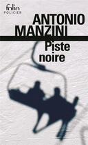 Couverture du livre « Piste noire » de Antonio Manzini aux éditions Gallimard