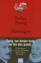 Couverture du livre « Montaigne (5e édition) » de Stefan Zweig aux éditions Puf