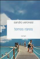 Couverture du livre « Terres rares » de Sandro Veronesi aux éditions Grasset Et Fasquelle