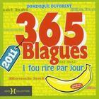 Couverture du livre « 365 blagues 2011 » de Dominique Duforest aux éditions Hors Collection
