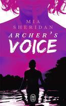 Couverture du livre « Archer's voice » de Mia Sheridan aux éditions J'ai Lu