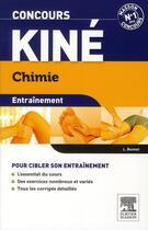 Couverture du livre « ENTRAINEMENT ; concours kiné ; chimie ; QCM et exos (3e édition) » de Laurence Bonnet aux éditions Elsevier-masson
