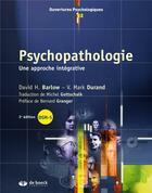 Couverture du livre « Psychopathologie ; une approche intégrative ; DSM-5 (3e édition) » de David H. Barlow et Vincent Mark Durand aux éditions De Boeck Superieur