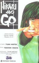 Couverture du livre « Hikaru no go ; COFFRET T.1 A T.3 » de Yumi Hotta et Takeshi Obata aux éditions Tonkam