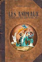 Couverture du livre « Les animaux ne sont pas des gens comme nous » de Palmari/Tournaire aux éditions Clc